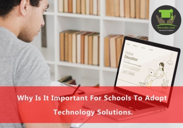 Why-Is-It-Important-For-Schools-To-Adopt-Technology-Solutions