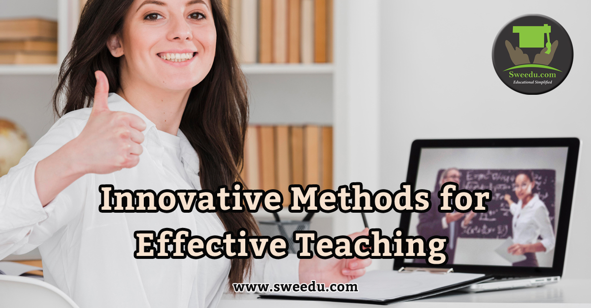 Innovative methods for effective teaching