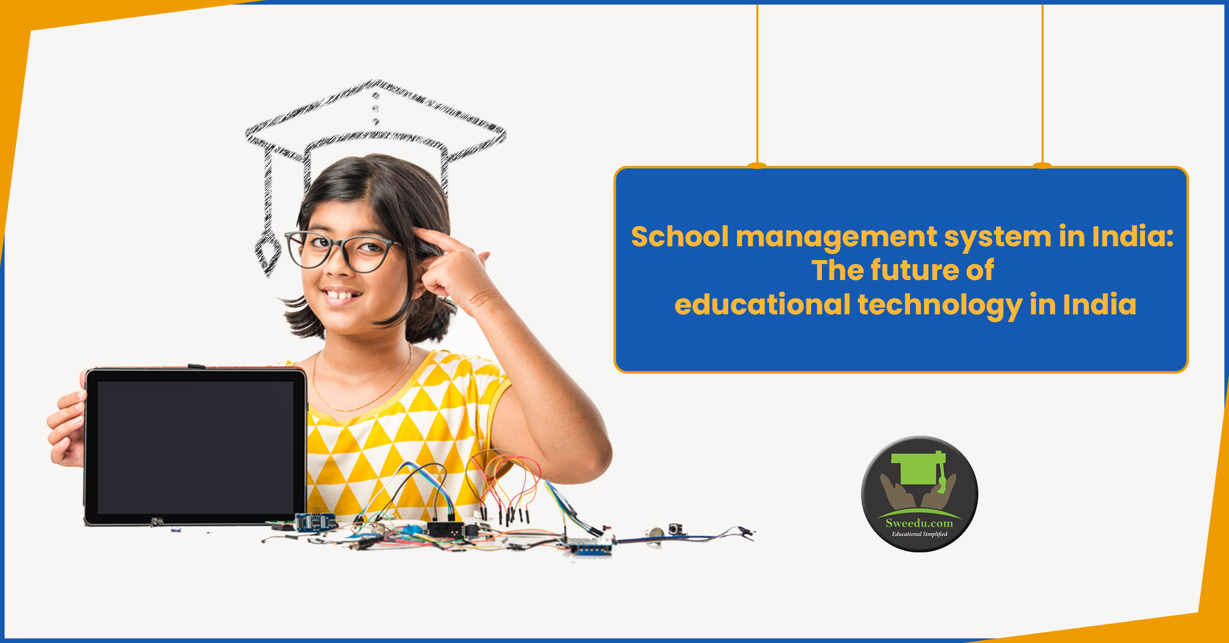 School management system in India: The future of educational technology in India